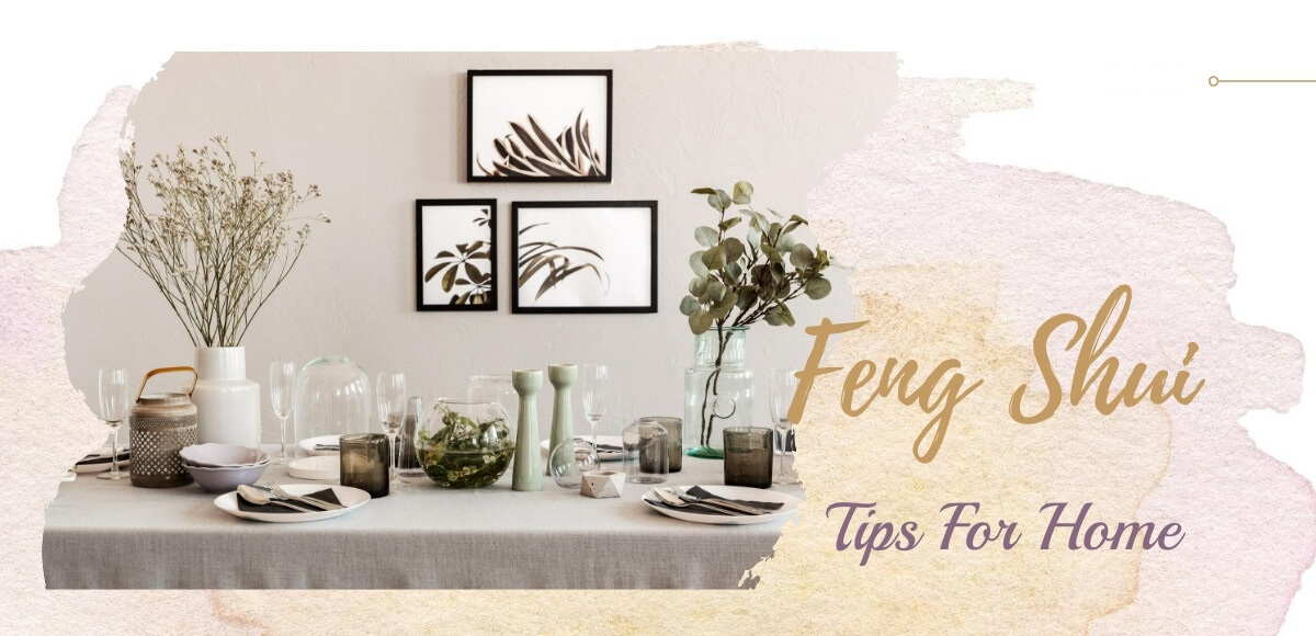 The 9 Top Feng Shui General Rules for Your Home