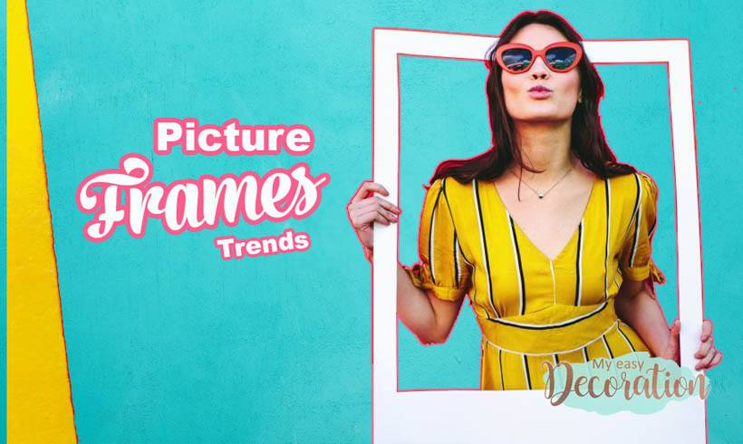 Picture Frames: Meet + 35 Trends and Tutorials 😎