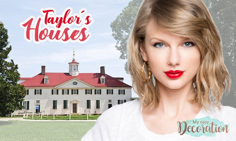 Which of the 6 Taylor Swift Homes would you choose to live in? 😍🏡